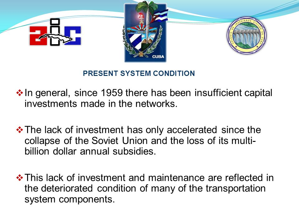 PRESENT SYSTEM CONDITION