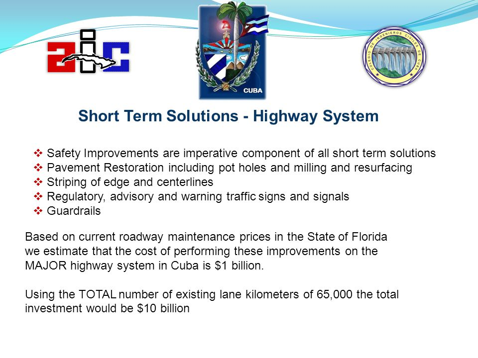 Short Term Solutions - Highway System