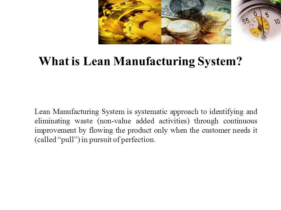 What is Lean Manufacturing System