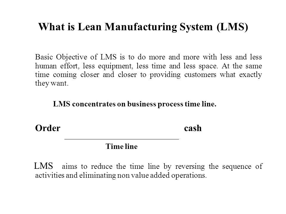 What is Lean Manufacturing System (LMS)
