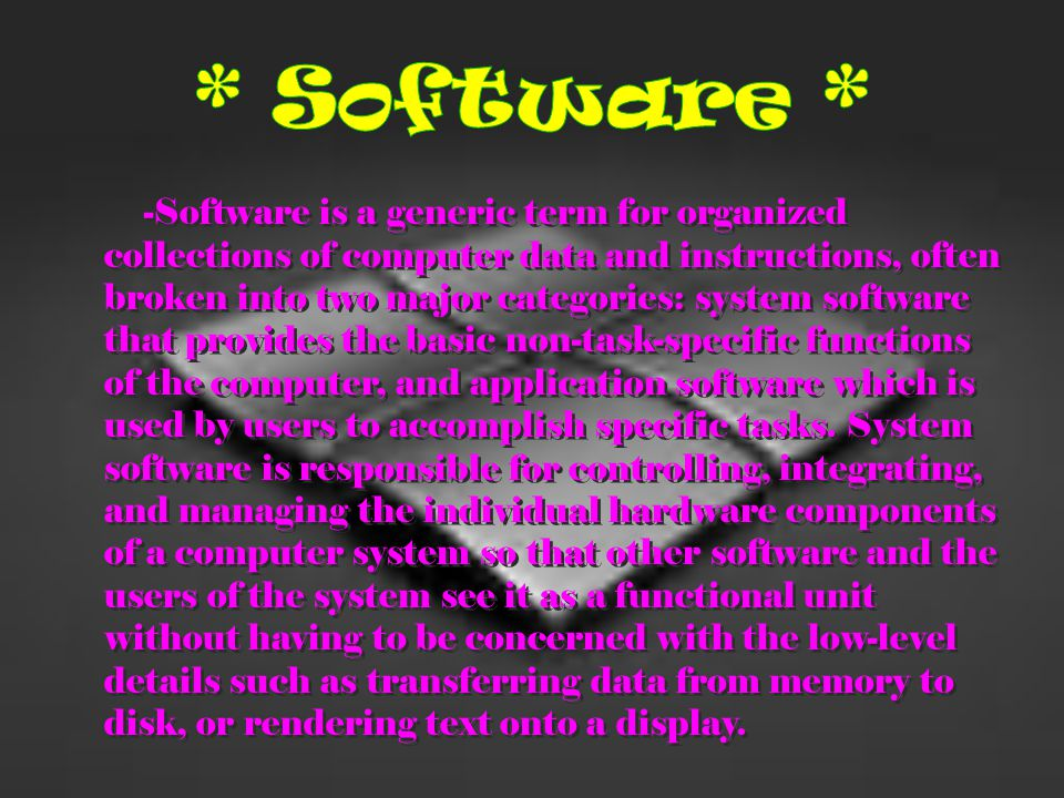 * Software *