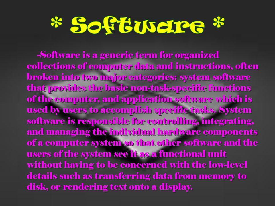 * Software *