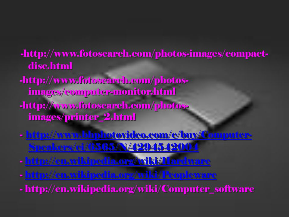 -http://www.fotosearch.com/photos-images/compact-disc.html -http://www.fotosearch.com/photos-images/computer-monitor.html.