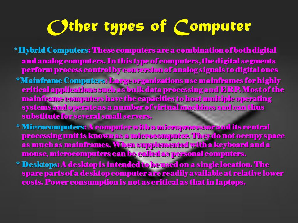 Other types of Computer