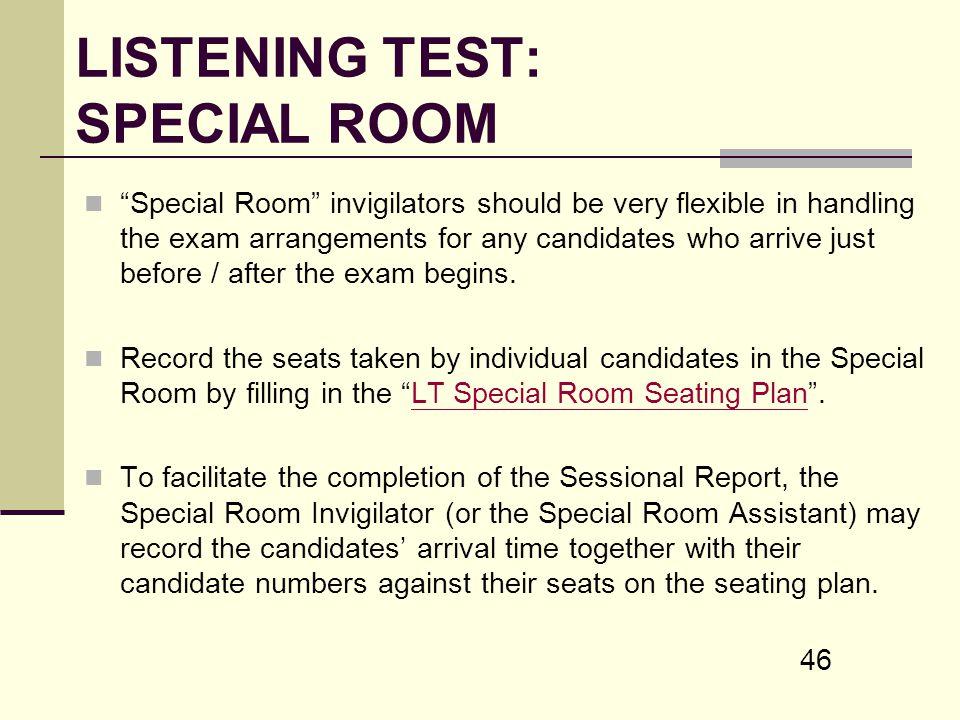LISTENING TEST: SPECIAL ROOM