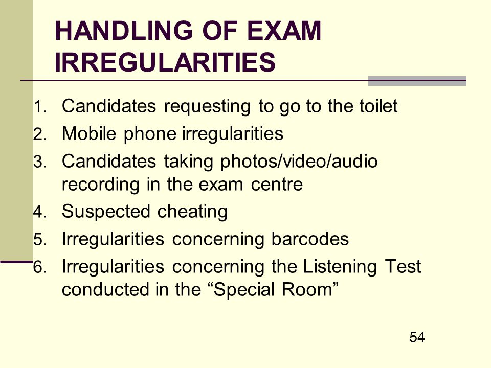 HANDLING OF EXAM IRREGULARITIES