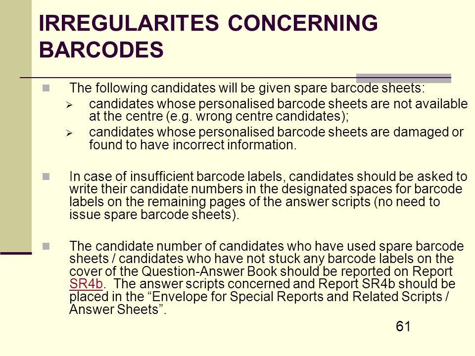 IRREGULARITES CONCERNING BARCODES