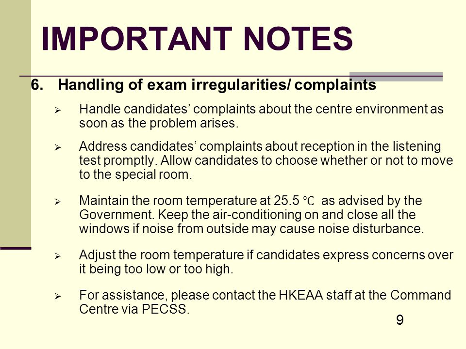 IMPORTANT NOTES 6. Handling of exam irregularities/ complaints