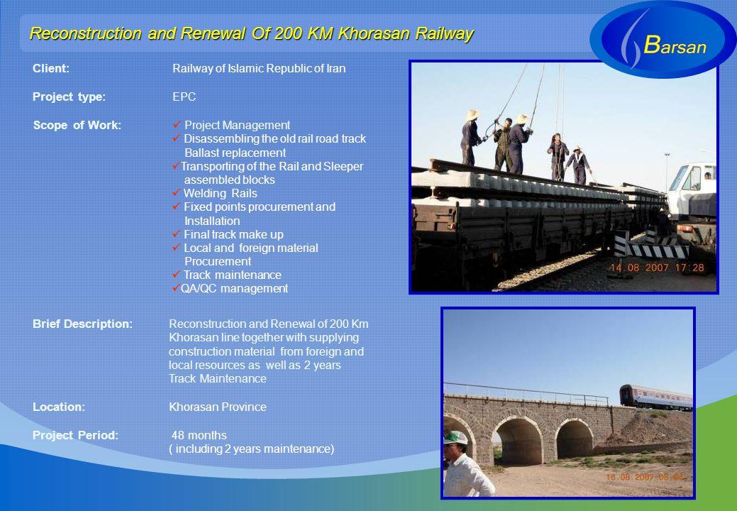 Reconstruction and Renewal Of 200 KM Khorasan Railway