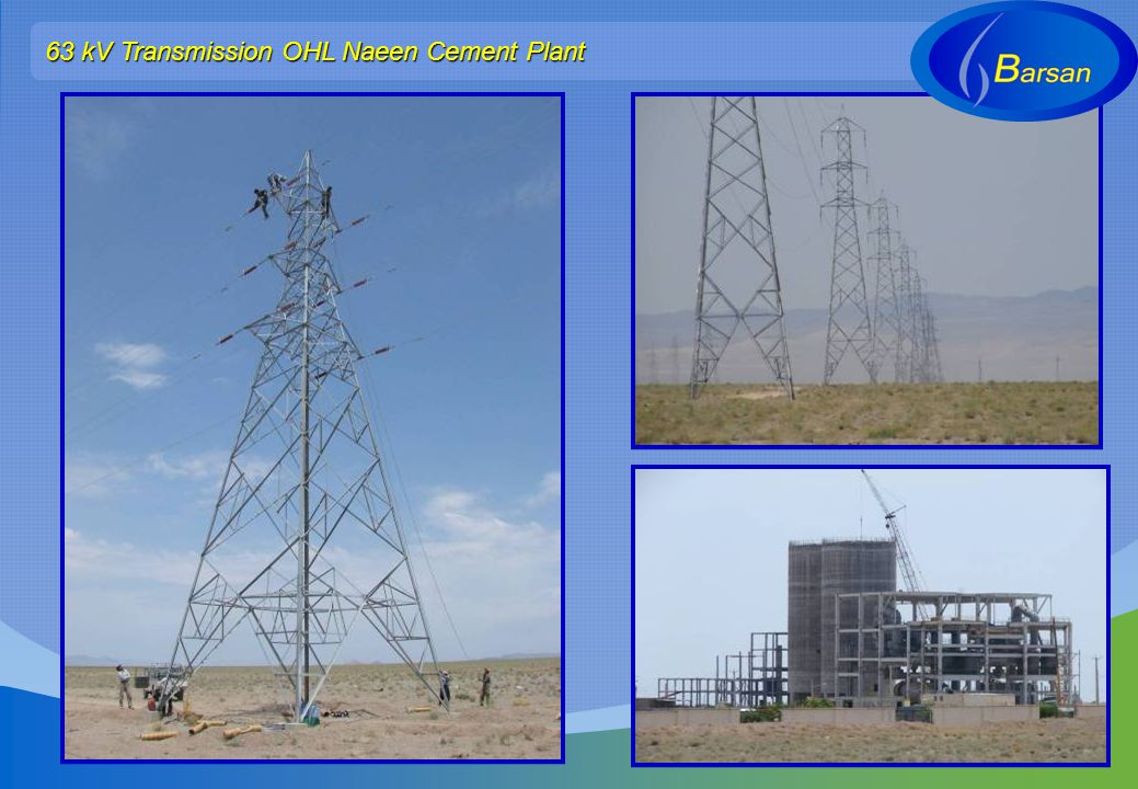 63 kV Transmission OHL Naeen Cement Plant