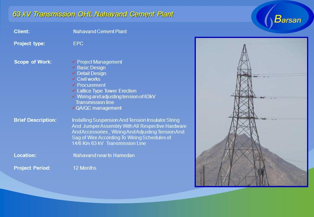 63 kV Transmission OHL Nahavand Cement Plant
