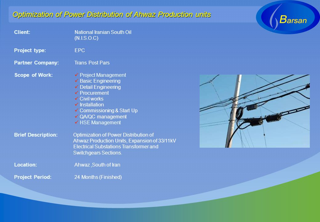 Optimization of Power Distribution of Ahwaz Production units