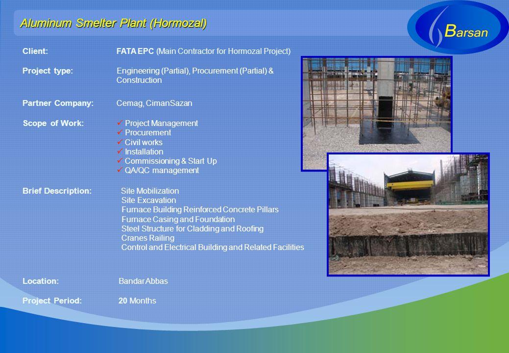 Aluminum Smelter Plant (Hormozal)