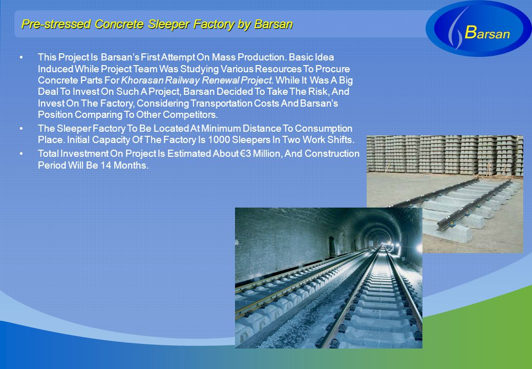 Pre-stressed Concrete Sleeper Factory by Barsan