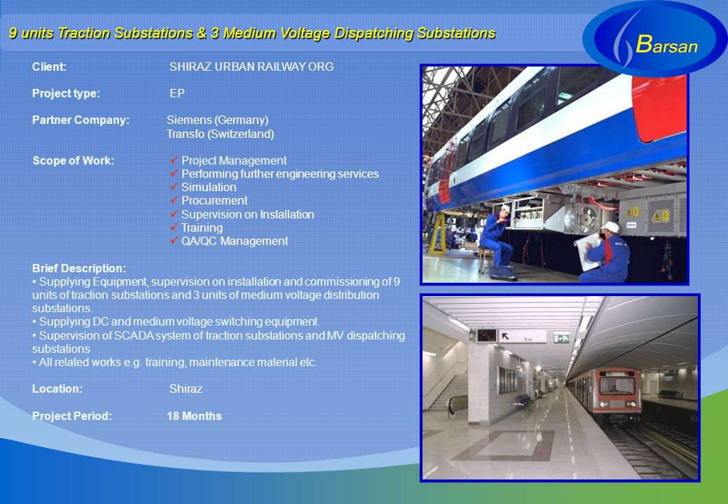 9 units Traction Substations & 3 Medium Voltage Dispatching Substations