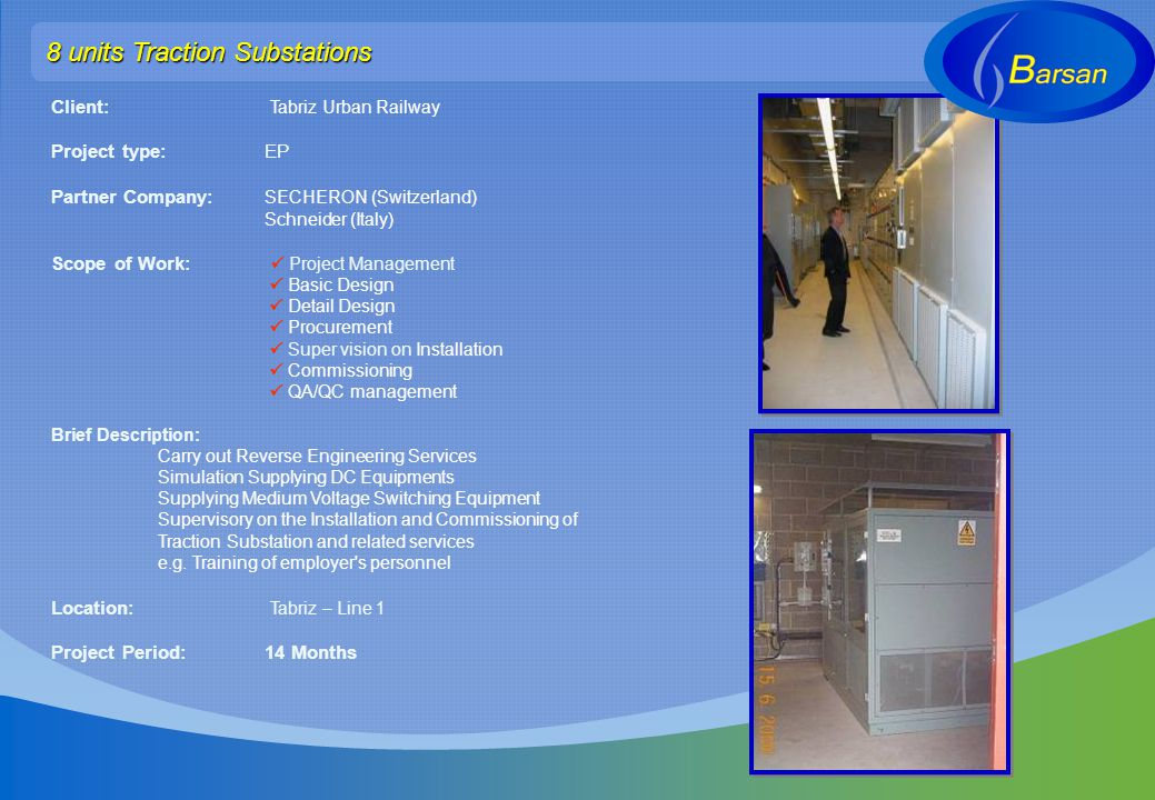 8 units Traction Substations