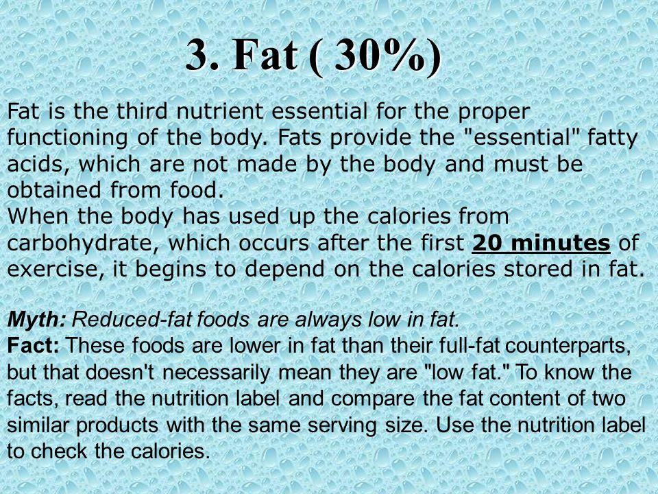 3. Fat ( 30%)