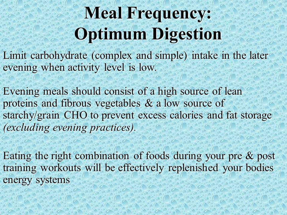 Meal Frequency: Optimum Digestion