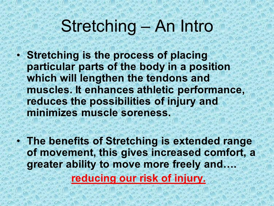 Stretching – An Intro