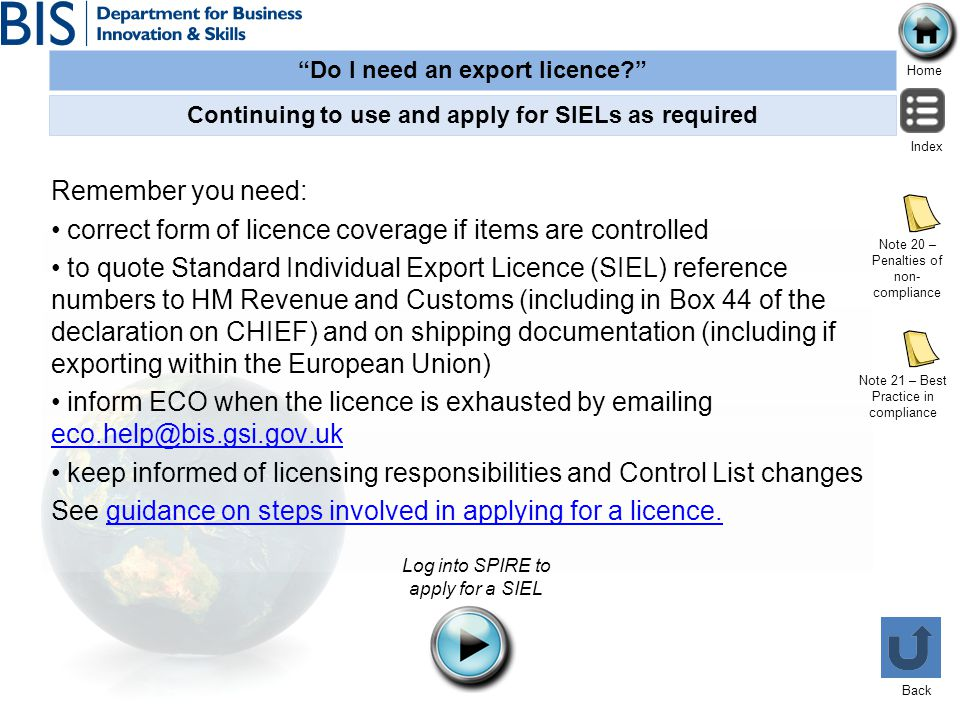 Continuing to use and apply for SIELs as required