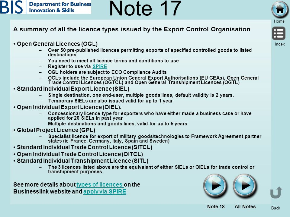 Note 17 A summary of all the licence types issued by the Export Control Organisation. Open General Licences (OGL)