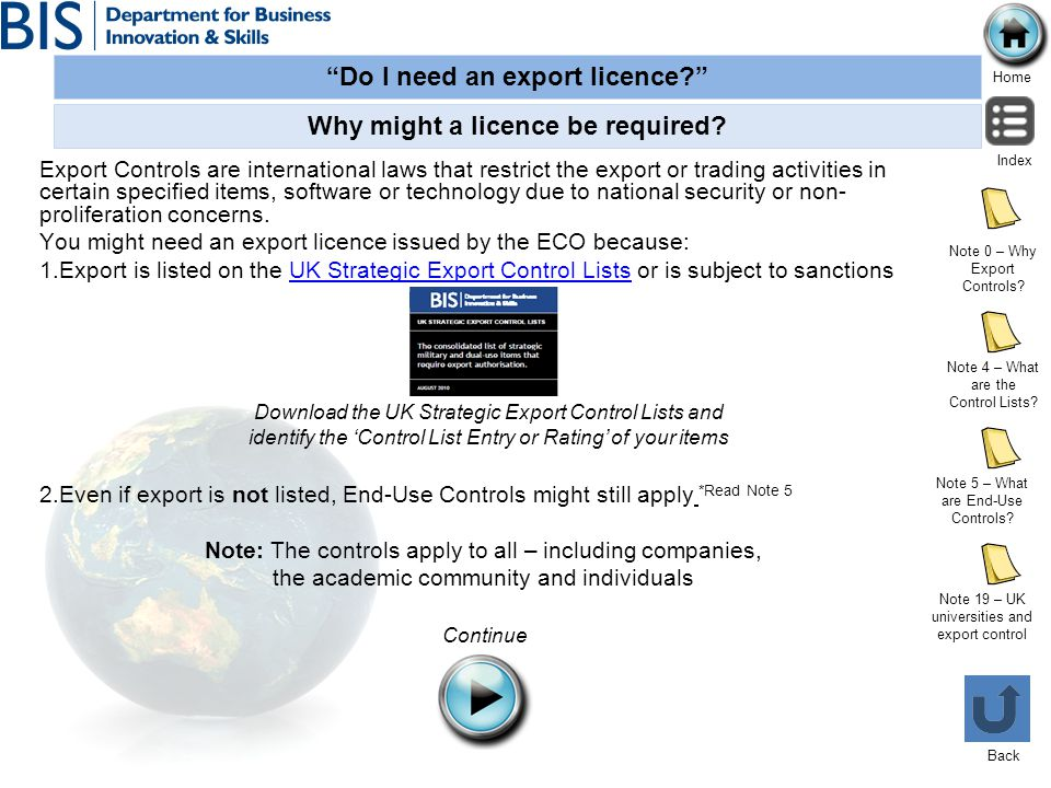 Why might a licence be required