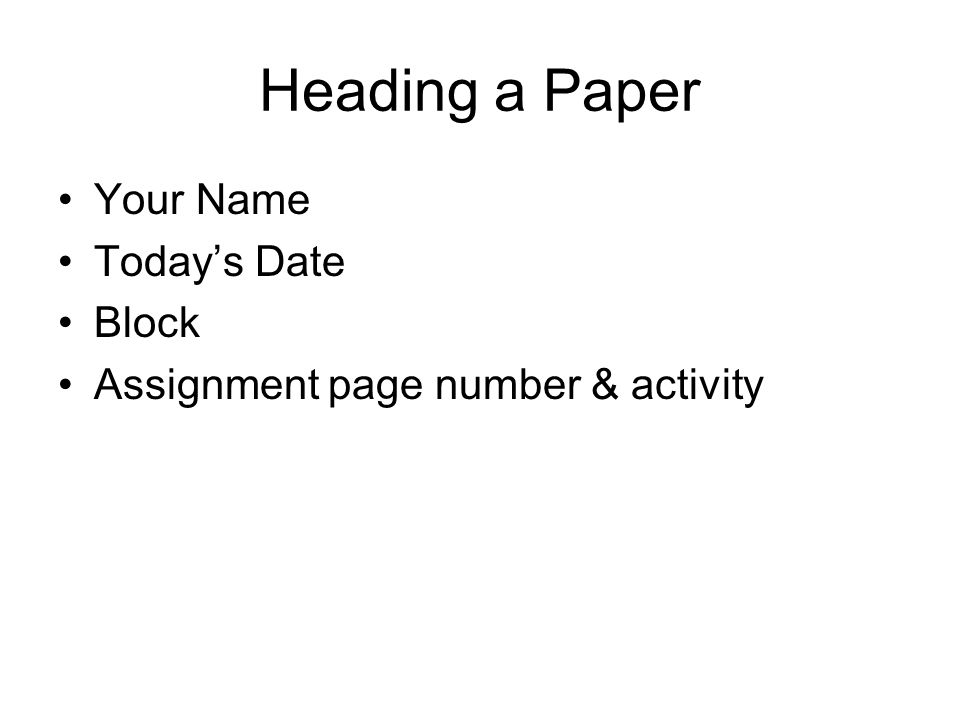 Heading a Paper Your Name Today's Date Block