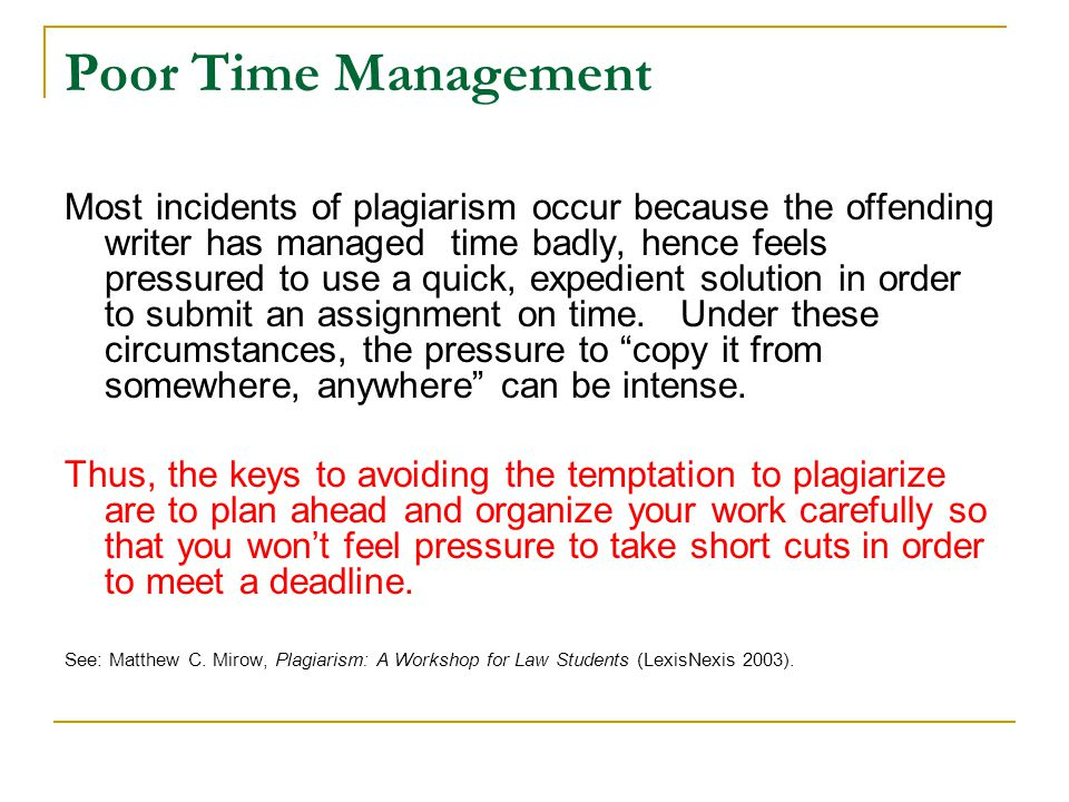 Poor Time Management