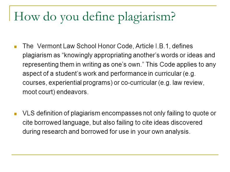 How do you define plagiarism
