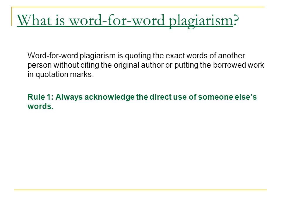 What is word-for-word plagiarism
