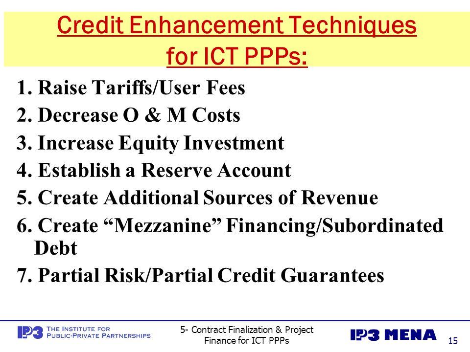 Credit Enhancement Techniques for ICT PPPs: