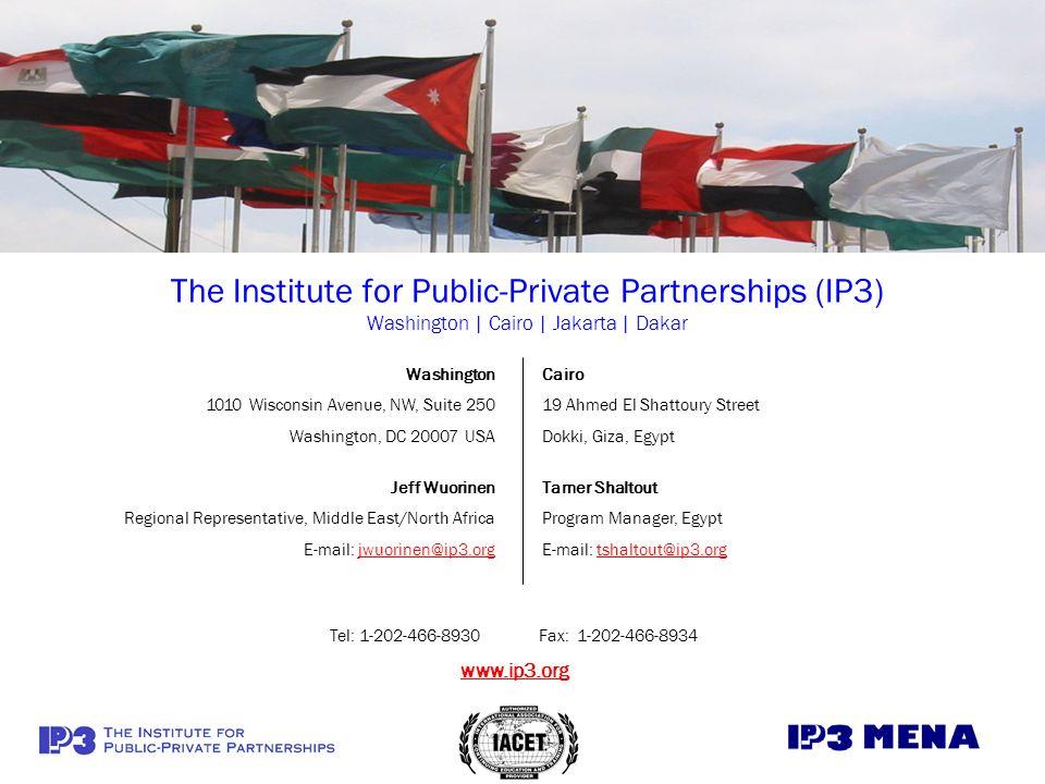 The Institute for Public-Private Partnerships (IP3) Washington | Cairo | Jakarta | Dakar
