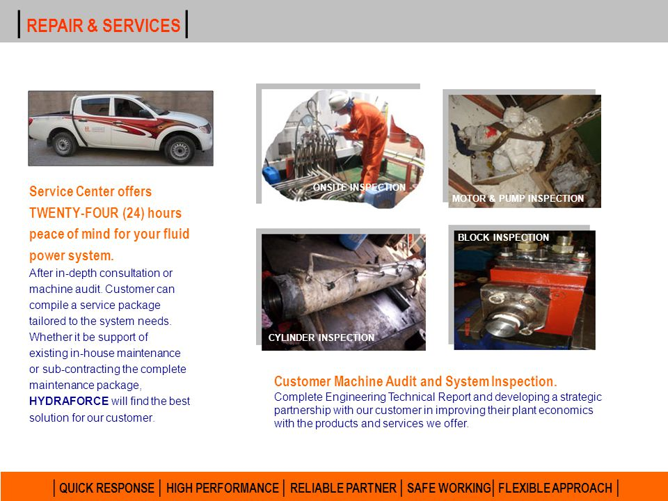 | REPAIR & SERVICES | Service Center offers. TWENTY-FOUR (24) hours. peace of mind for your fluid.