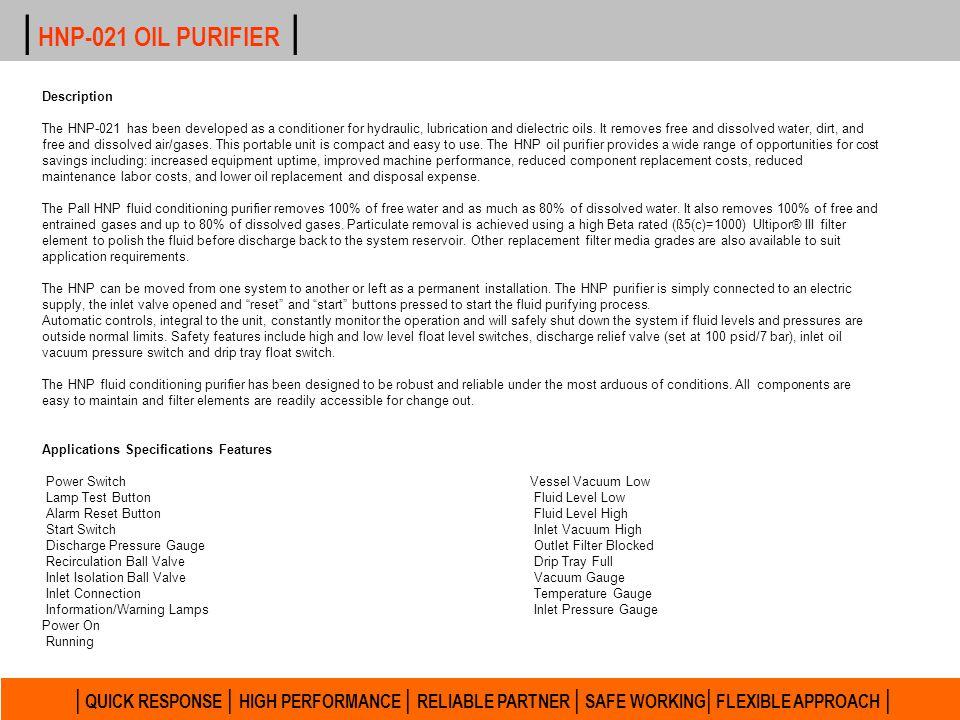 | HNP-021 OIL PURIFIER | Description.