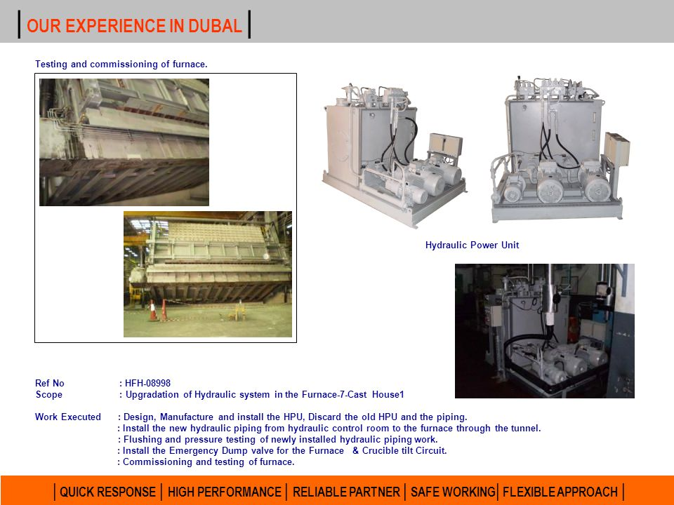 | OUR EXPERIENCE IN DUBAL |