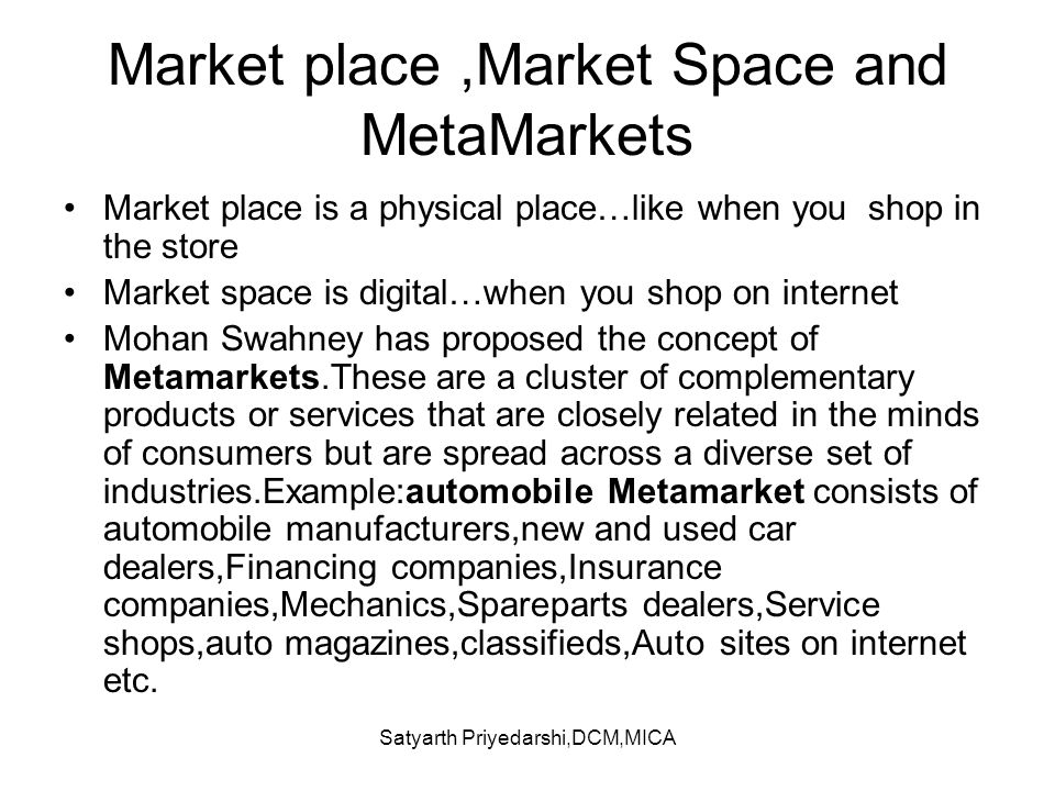 Market place ,Market Space and MetaMarkets