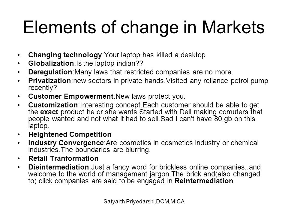 Elements of change in Markets