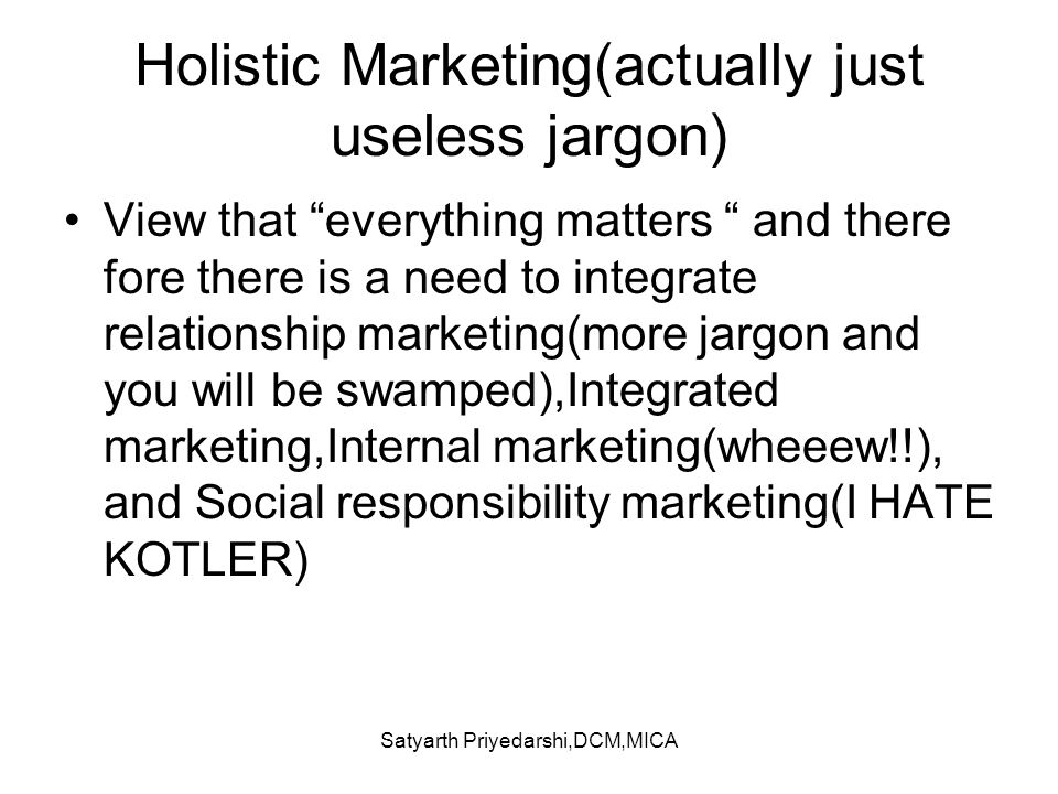 Holistic Marketing(actually just useless jargon)