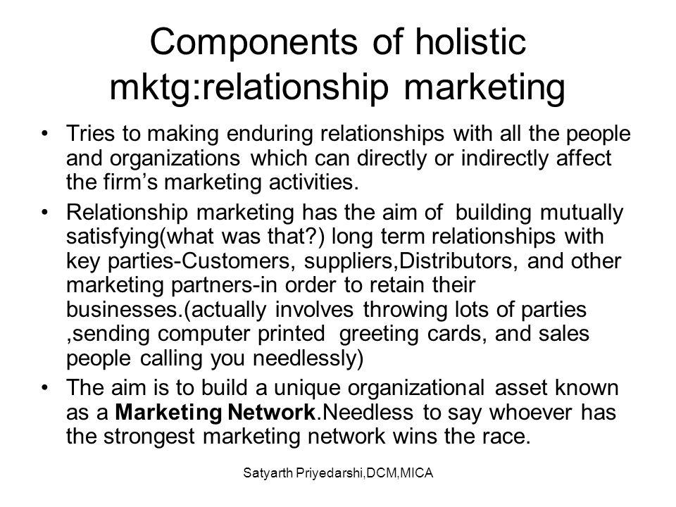 Components of holistic mktg:relationship marketing