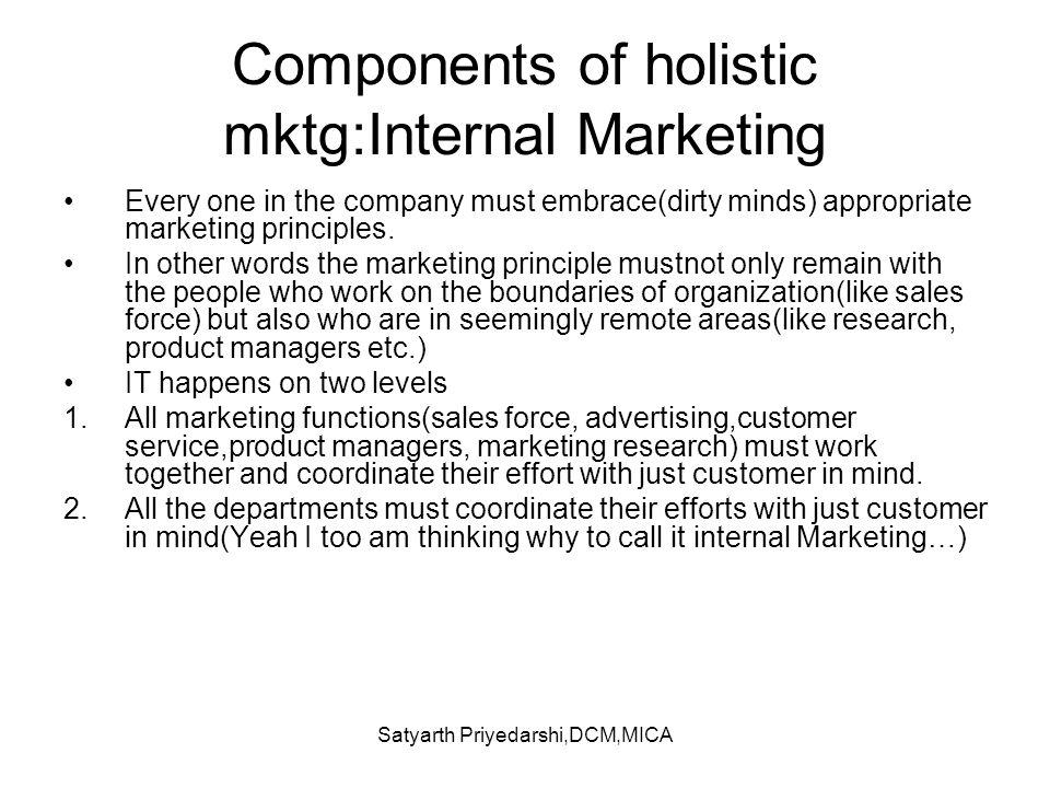 Components of holistic mktg:Internal Marketing