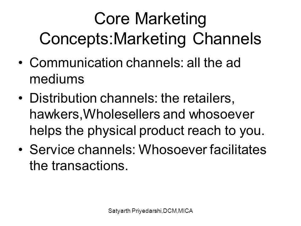 Core Marketing Concepts:Marketing Channels
