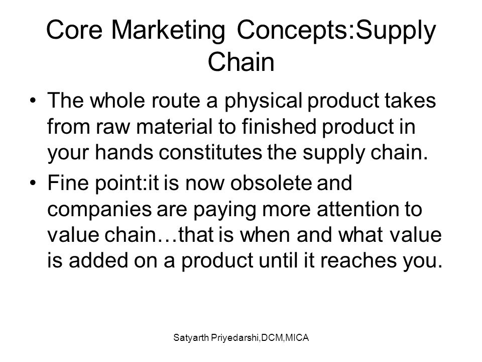 Core Marketing Concepts:Supply Chain