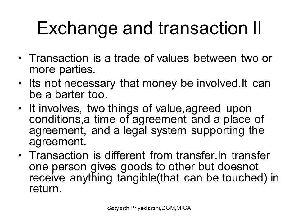 Exchange and transaction II