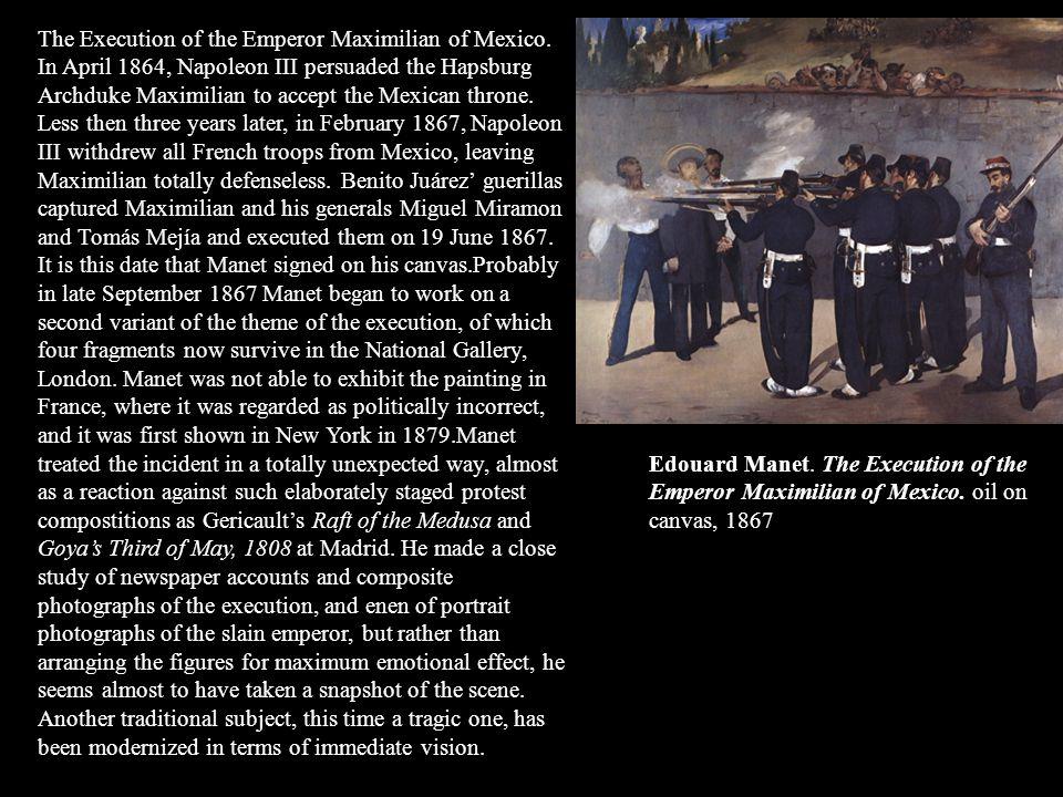 The Execution of the Emperor Maximilian of Mexico
