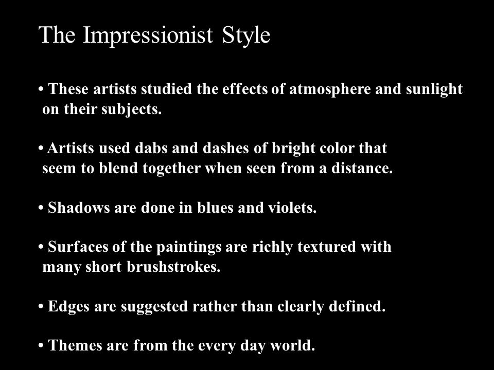 The Impressionist Style
