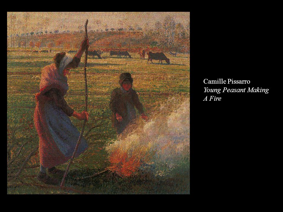 Camille Pissarro Young Peasant Making A Fire