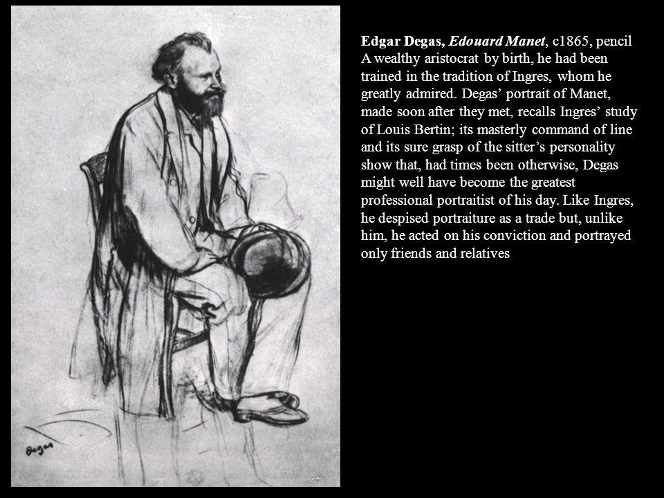 Edgar Degas, Edouard Manet, c1865, pencil