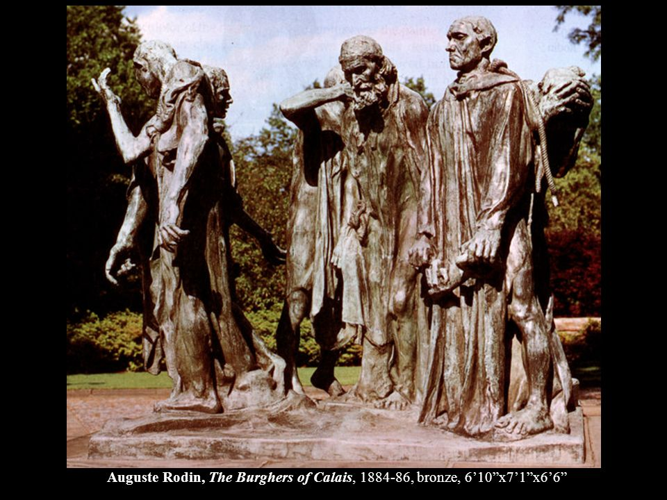 Auguste Rodin, The Burghers of Calais, 1884-86, bronze, 6'10 x7'1 x6'6