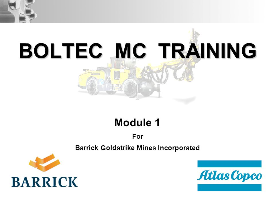 Module 1 For Barrick Goldstrike Mines Incorporated