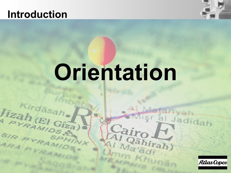 Introduction Orientation